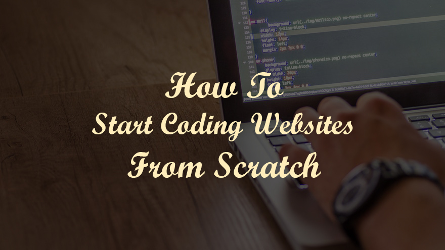 How to start coding websites from scratch, a brief overview