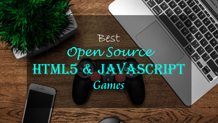 Best Open Source HTML5 and JavaScript Games
