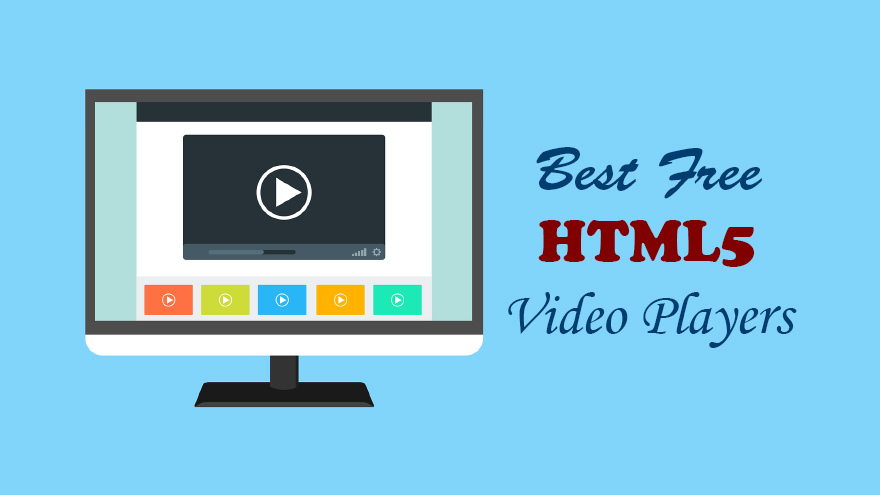 Best Free HTML5 Video Players
