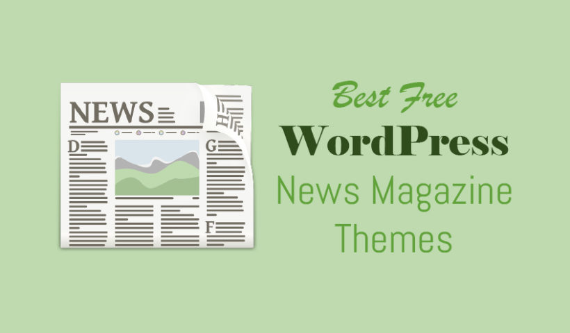 Best Free WordPress News Magazine Themes