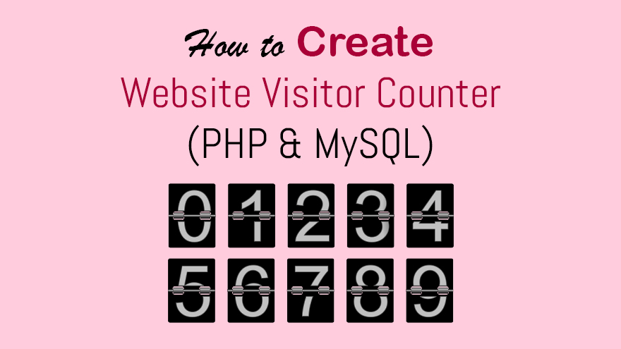 How to Create Website Visitor Counter in PHP and MySQL